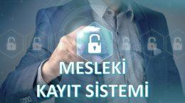 Mesleki Kayıt Sistemine hoşgeldiniz