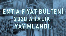 Emtia Fiyat  Bülteni 2020'12