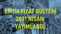 Emtia Fiyat Bülteni 2021'04